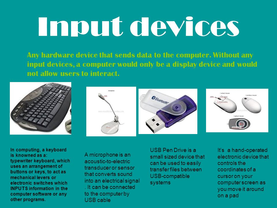 Input And Output Devices Input Ports Are Connections At The Back Of A Computer Input Devices Are Connected To These Ports For Example A Keyboard Which Ppt Download