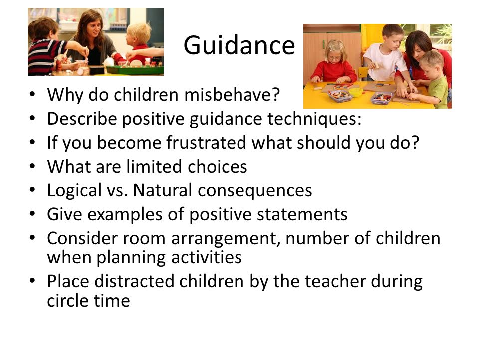 Guidance Why do children misbehave.
