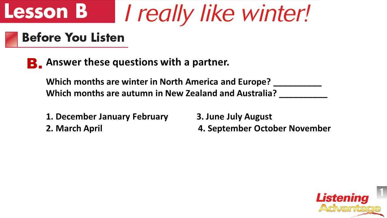 Which months are winter in North America and Europe.