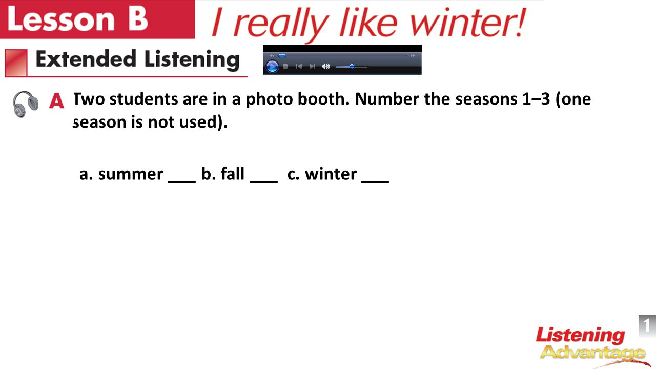 Two students are in a photo booth. Number the seasons 1–3 (one season is not used).