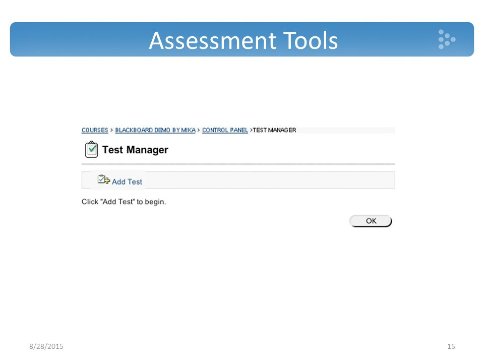 Assessment Tools 8/28/201515