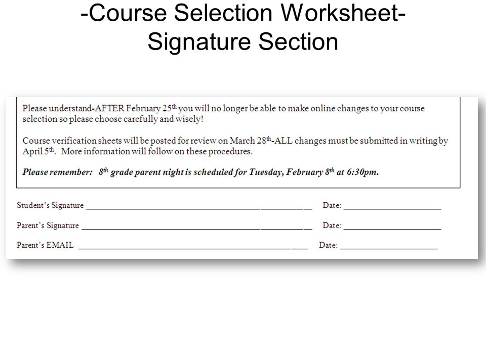 -Course Selection Worksheet- Signature Section