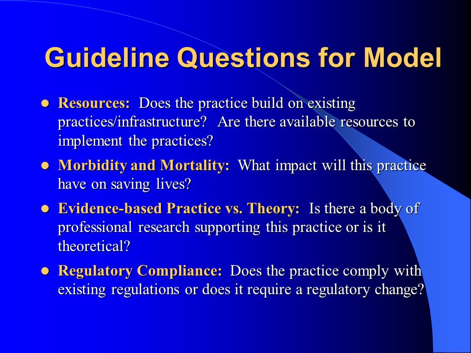 Guideline Questions for Model Adaptability: Is the best practice suitable for use in any region.