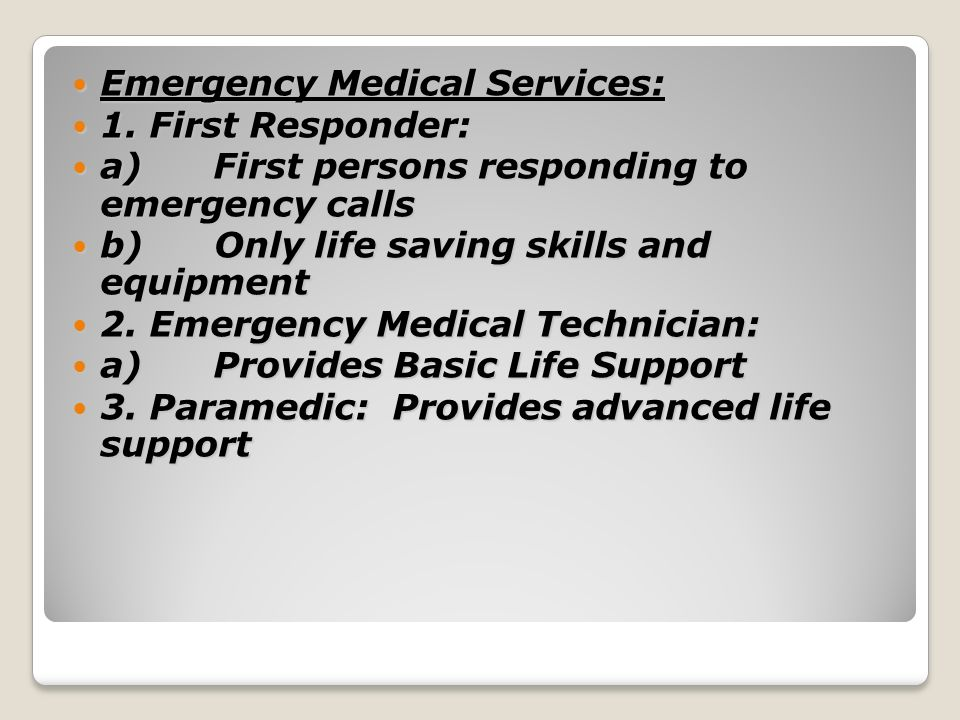 Emergency Medical Services: Emergency Medical Services: 1.