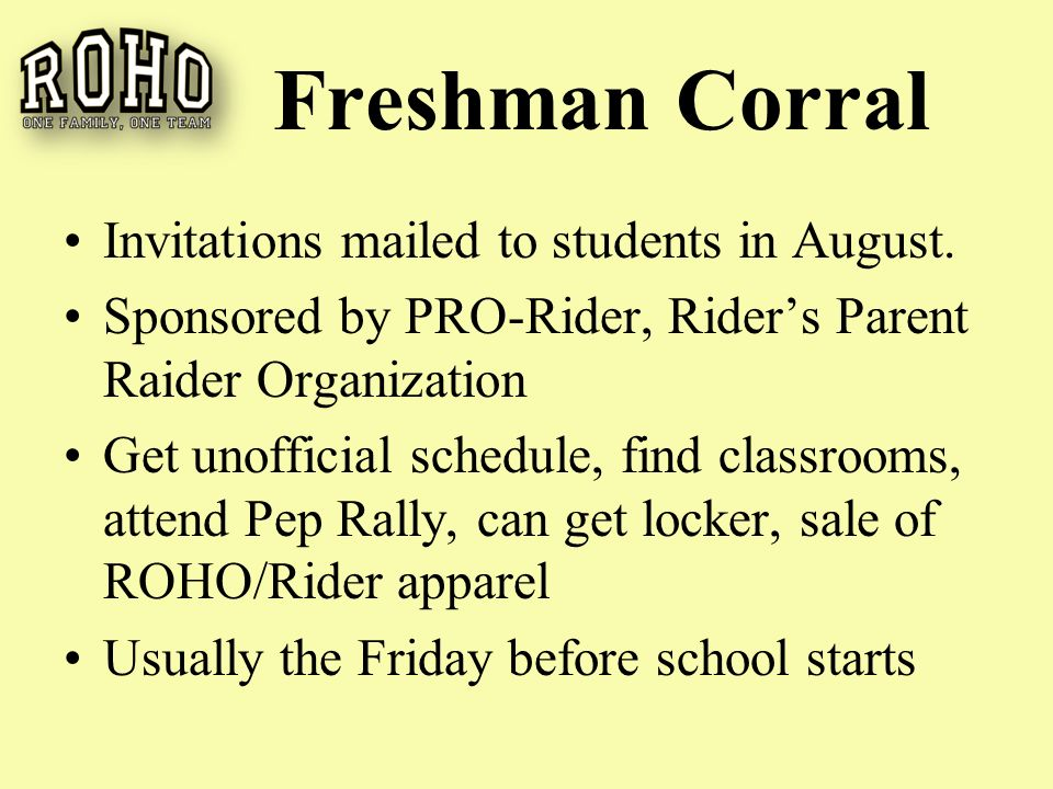Freshman Corral Invitations mailed to students in August.