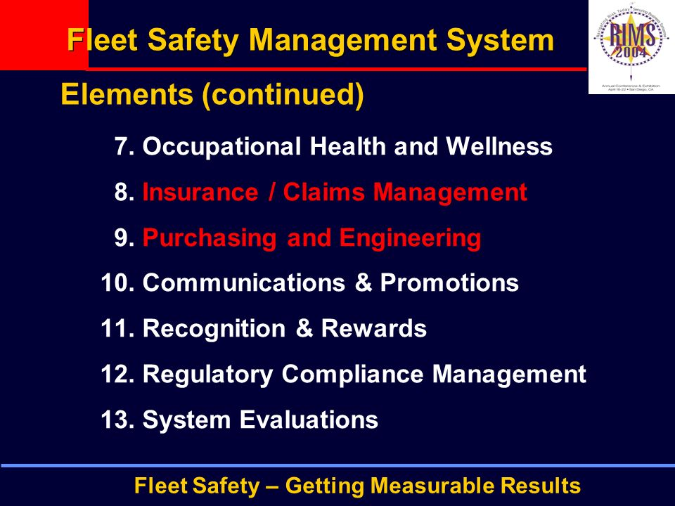 Fleet Safety – Getting Measurable Results Fleet Safety Management System 7.