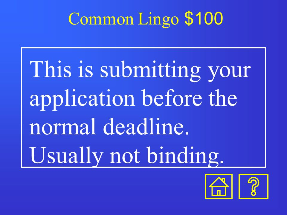 Planning Stage $500-Answer The spring semester of your junior year, fall of your senior year.