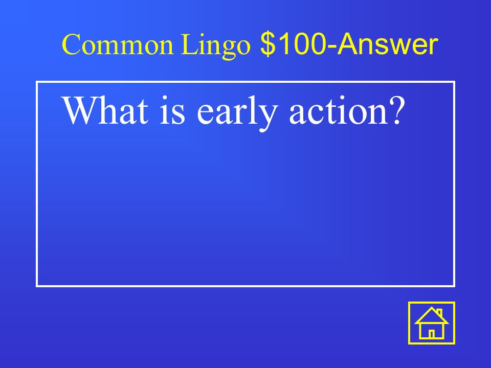 Common Lingo $500 This is required to receive federal money for financial aid.