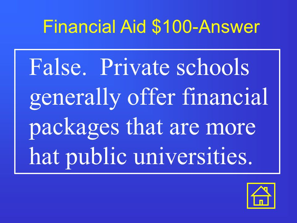 Financial Aid $500 This is a type of loan for a financial need.