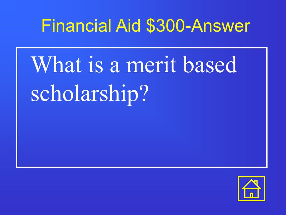 Financial Aid $200-Answer What is a work-study program