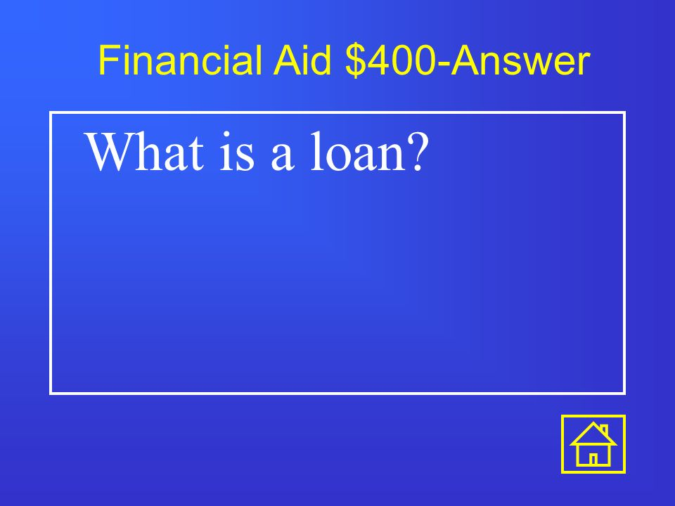 Financial Aid $300-Answer What is a merit based scholarship