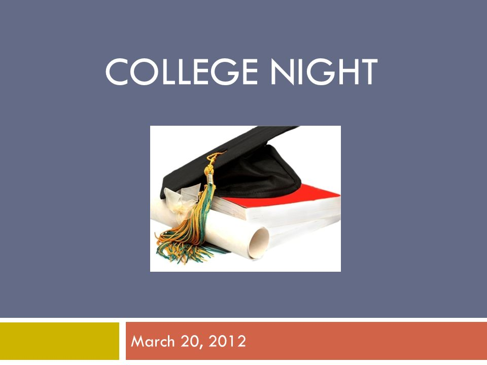 COLLEGE NIGHT March 20, 2012