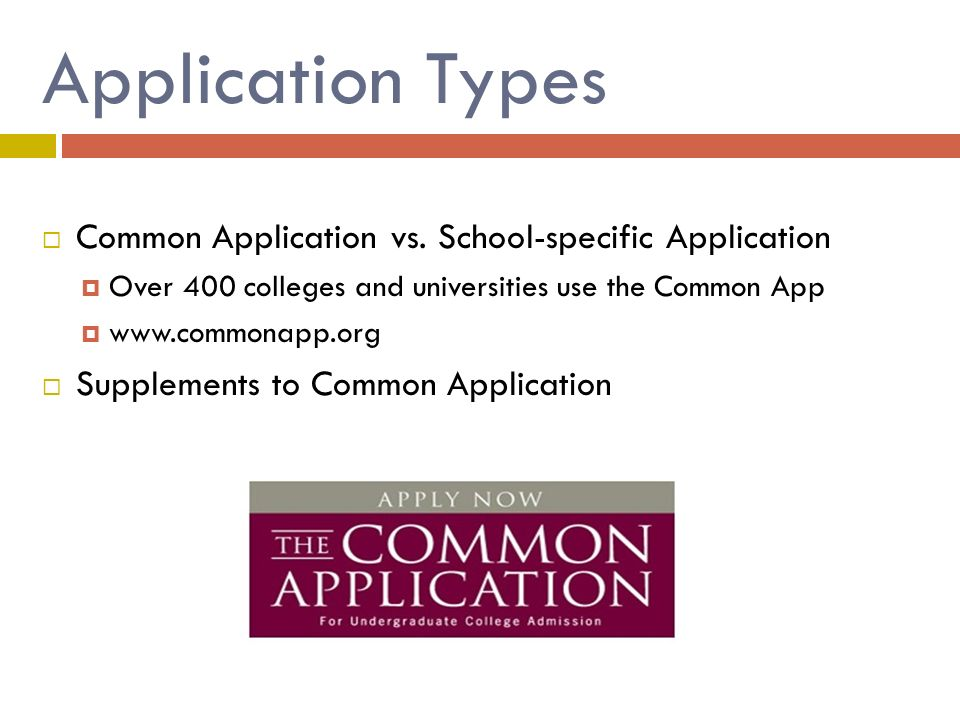 Application Types  Common Application vs.