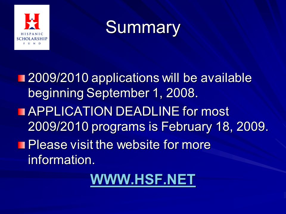 Summary 2009 2010 Applications Will Be Available Beginning September 1 2008