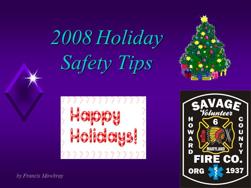 2008 Holiday Safety Tips By Francis Mowbray Christmas Statistics U