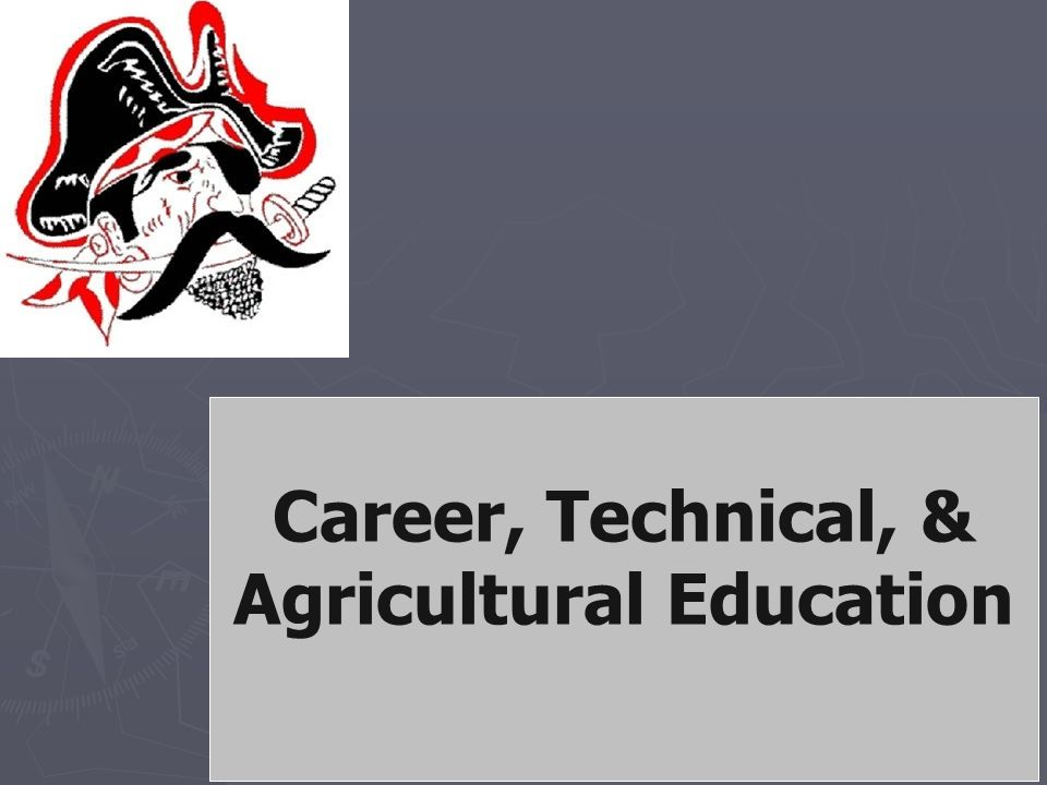 Career, Technical, & Agricultural Education