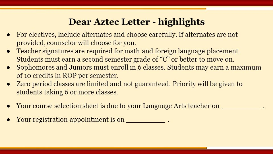 ●For electives, include alternates and choose carefully.