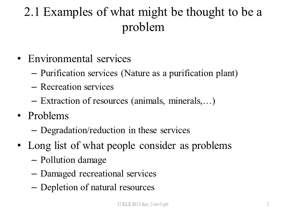 Erling Eide, ELE Day 2 2 Environmental issues (problems and goals