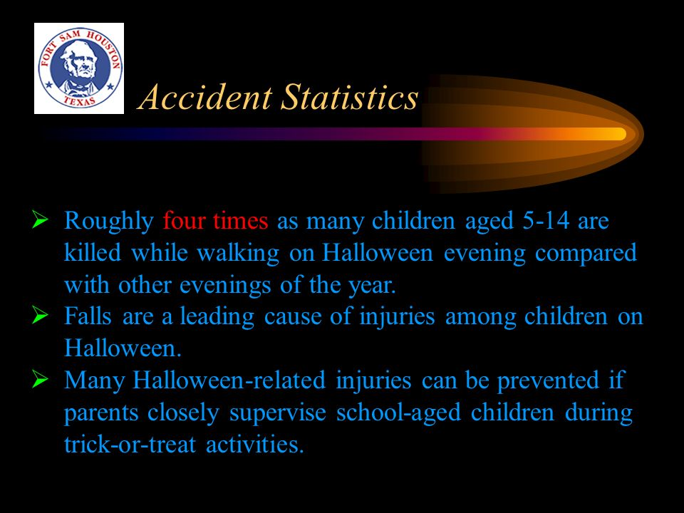 ACCIDENT STATISTICS. 4  Roughly ...