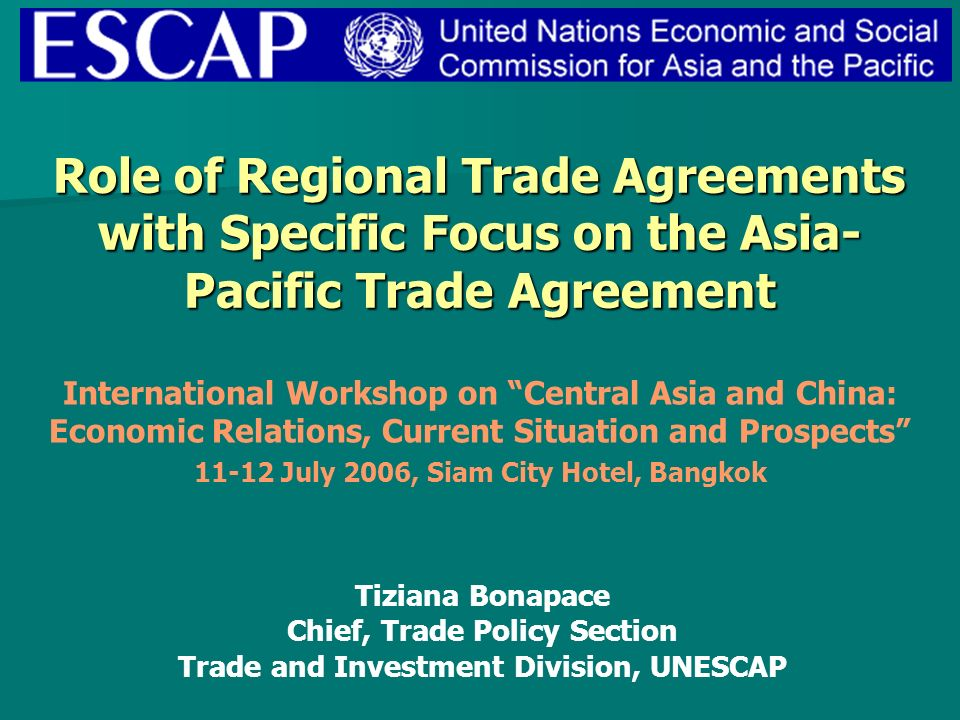 Role Of Regional Trade Agreements With Specific Focus On The Asia