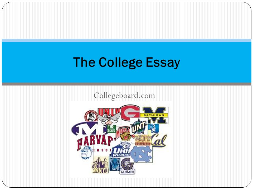 Collegeboard.com The College Essay