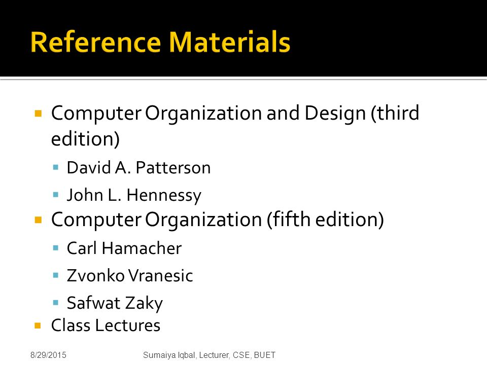 Computer Architecture Lecture 1 Computer Organization And Design Third Edition David A Patterson John L Hennessy Computer Organization Ppt Download