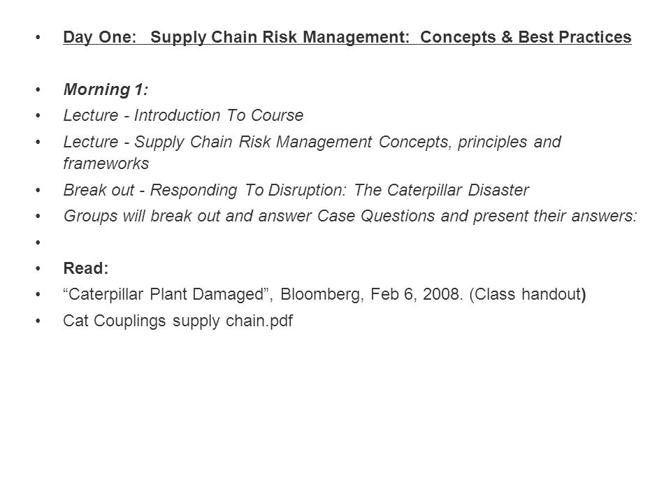 Day One: Supply Chain Risk Management: Concepts & Best