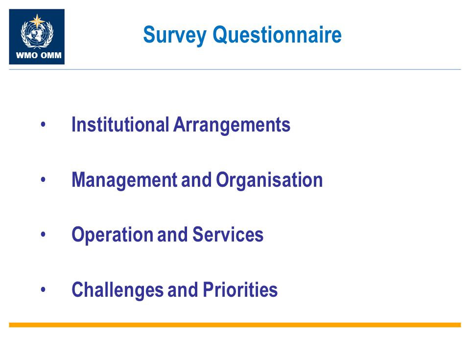 WMO OMM Institutional Arrangements Management and Organisation Operation and Services Challenges and Priorities Survey Questionnaire