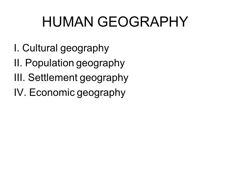Nature and Society  HUMAN GEOGRAPHY I  Cultural geography II