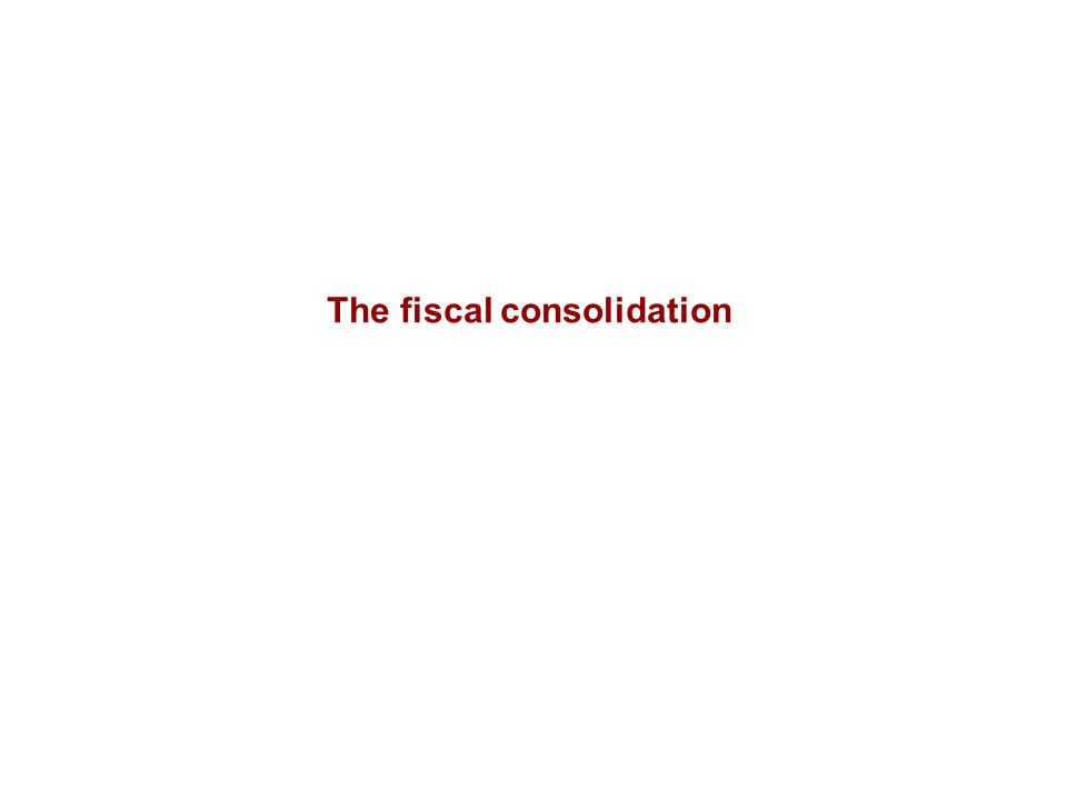 The fiscal consolidation