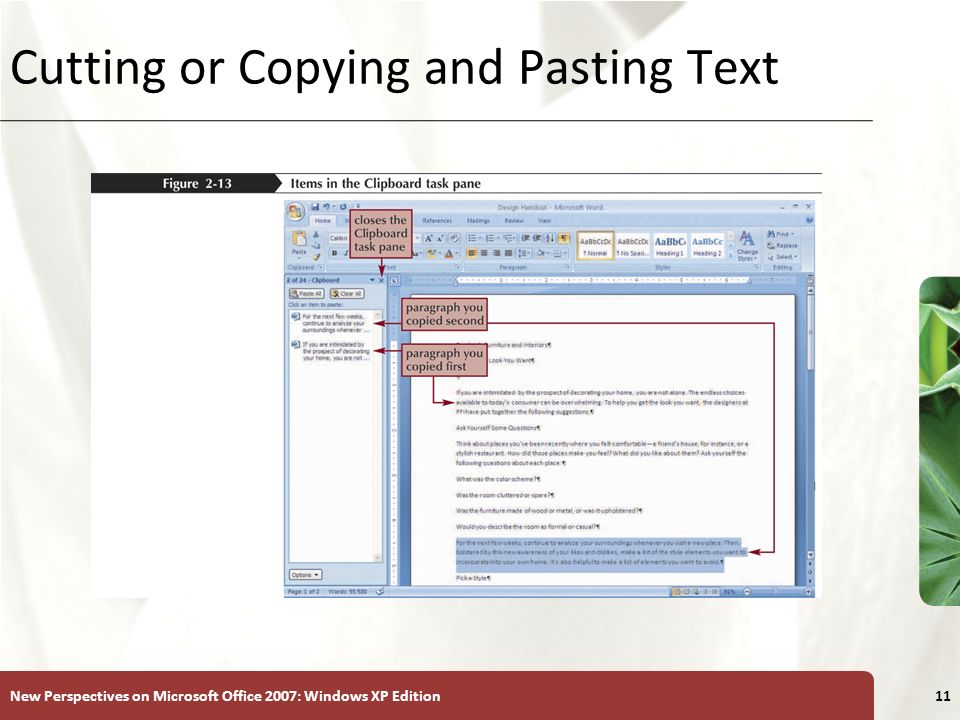 XP New Perspectives on Microsoft Office 2007: Windows XP Edition11 Cutting or Copying and Pasting Text