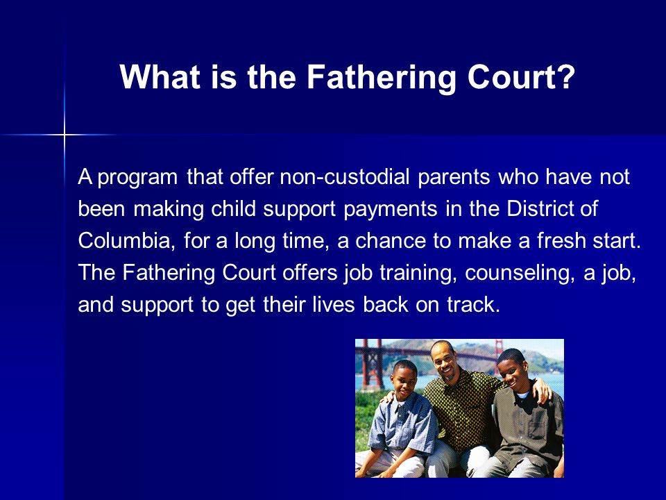 What is the Fathering Court? A program that offer non