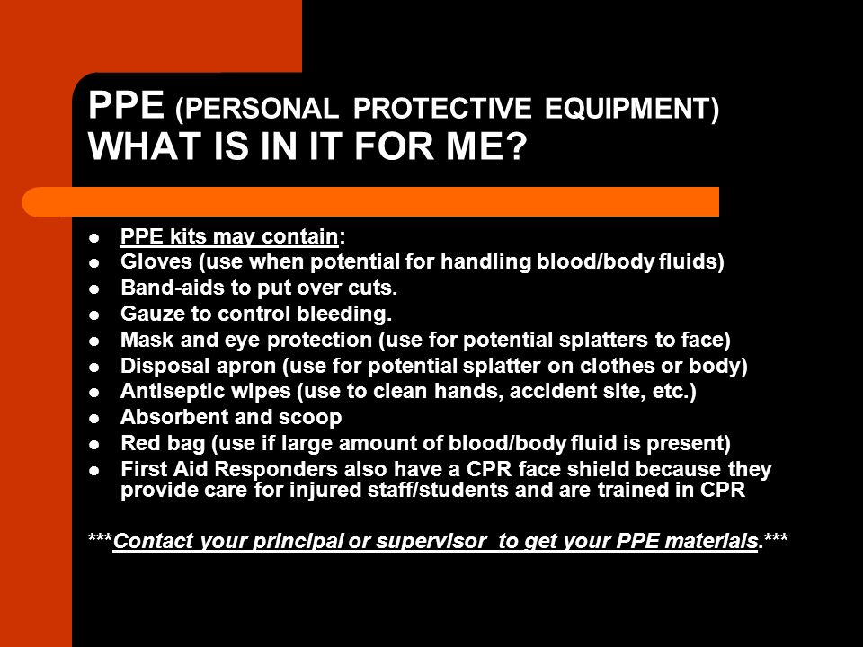 PPE (PERSONAL PROTECTIVE EQUIPMENT) WHAT IS IN IT FOR ME.