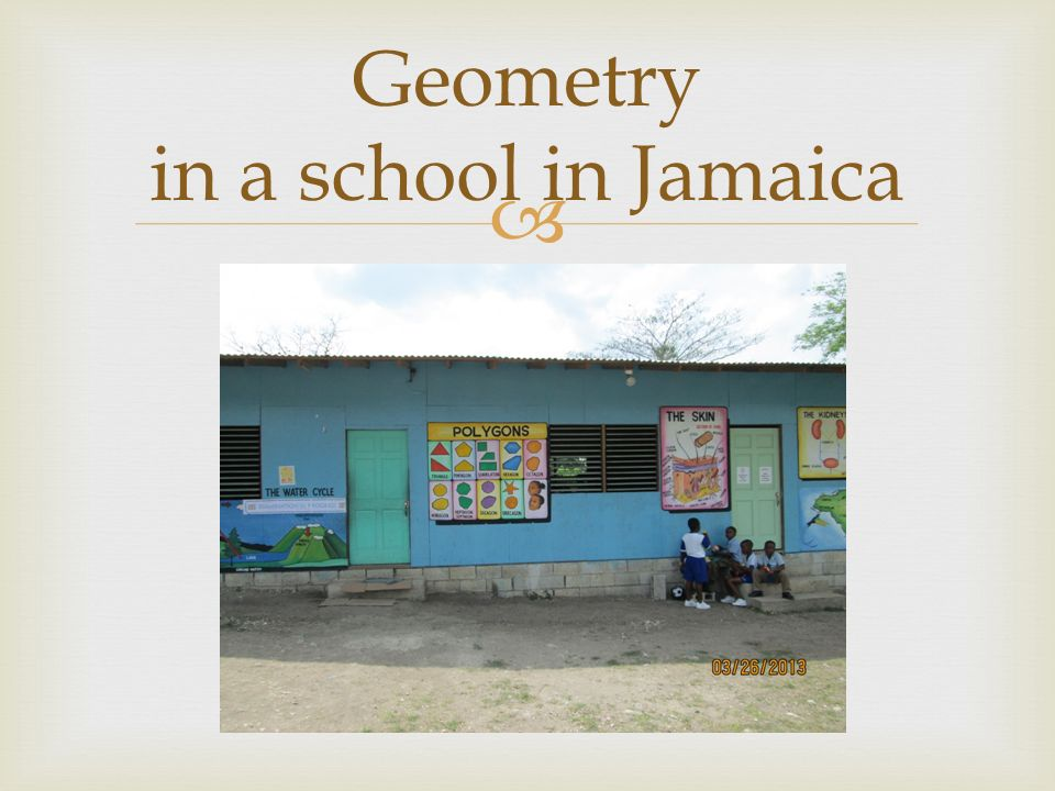  Geometry in a school in Jamaica