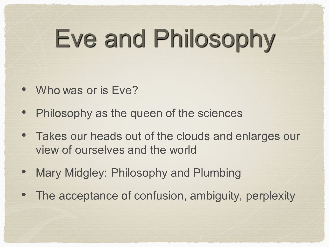 Eve and Philosophy Who was or is Eve.