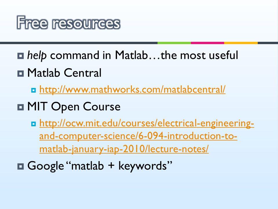 Tutorial 1: Matlab basics Erjia Yan   Getting started  Install