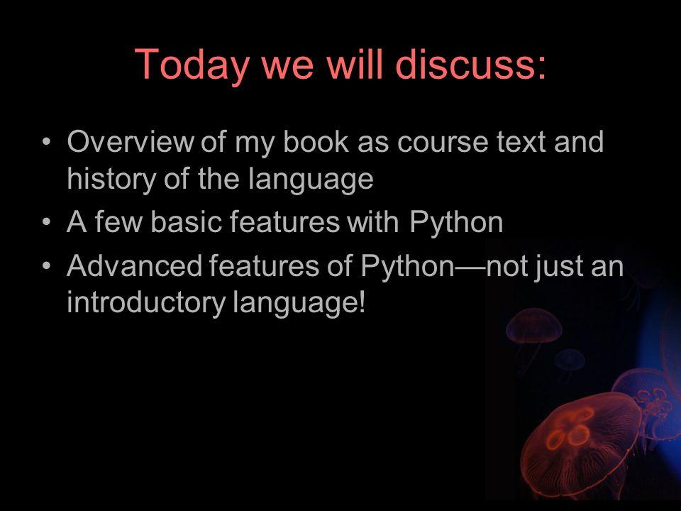 Programming 101 with Python: an open-source, cross-platform