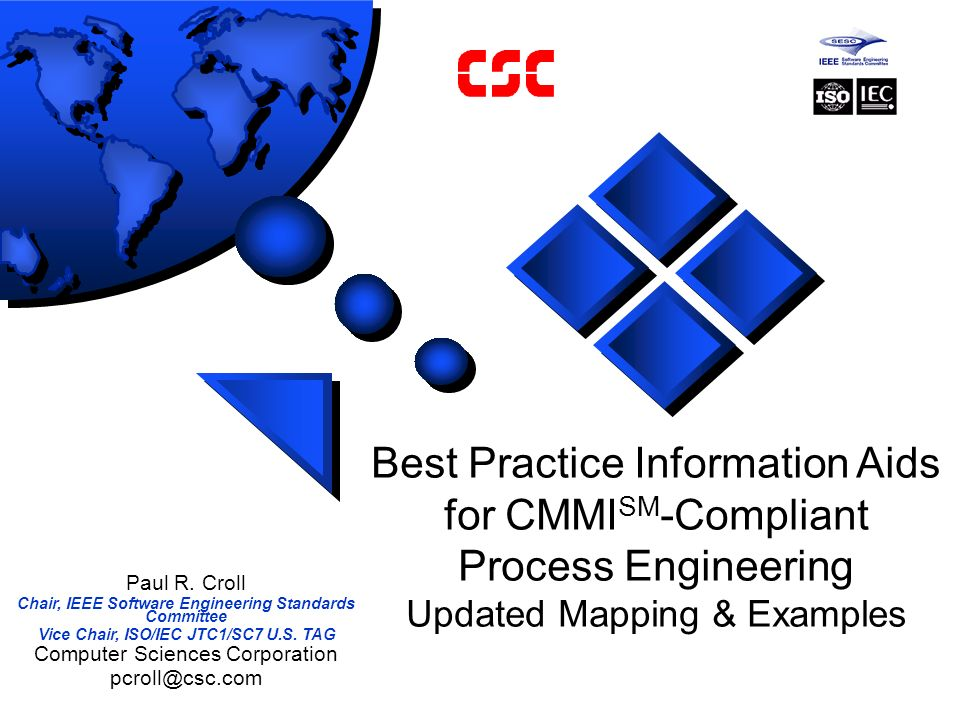 Best Practice Information Aids for CMMI SM -Compliant Process Engineering Updated Mapping & Examples Paul R.