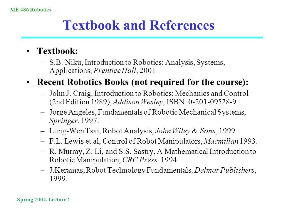 Me 486 Robotics Spring 2004 Lecture 1 Me 486 Robotics Dept Of