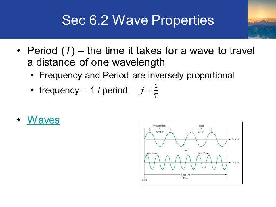 Sec 6.2 Wave Properties Section 6.2