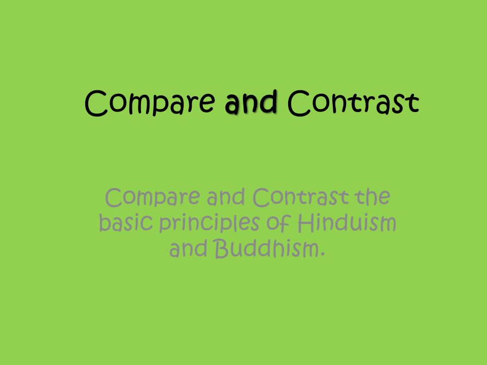 Essay: A Comparison of Buddhism and Hinduism