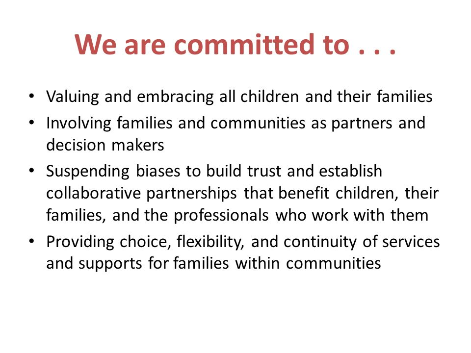 We are committed to...