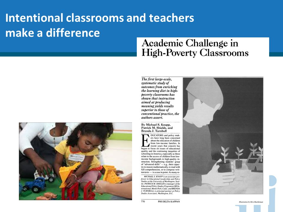 Intentional classrooms and teachers make a difference