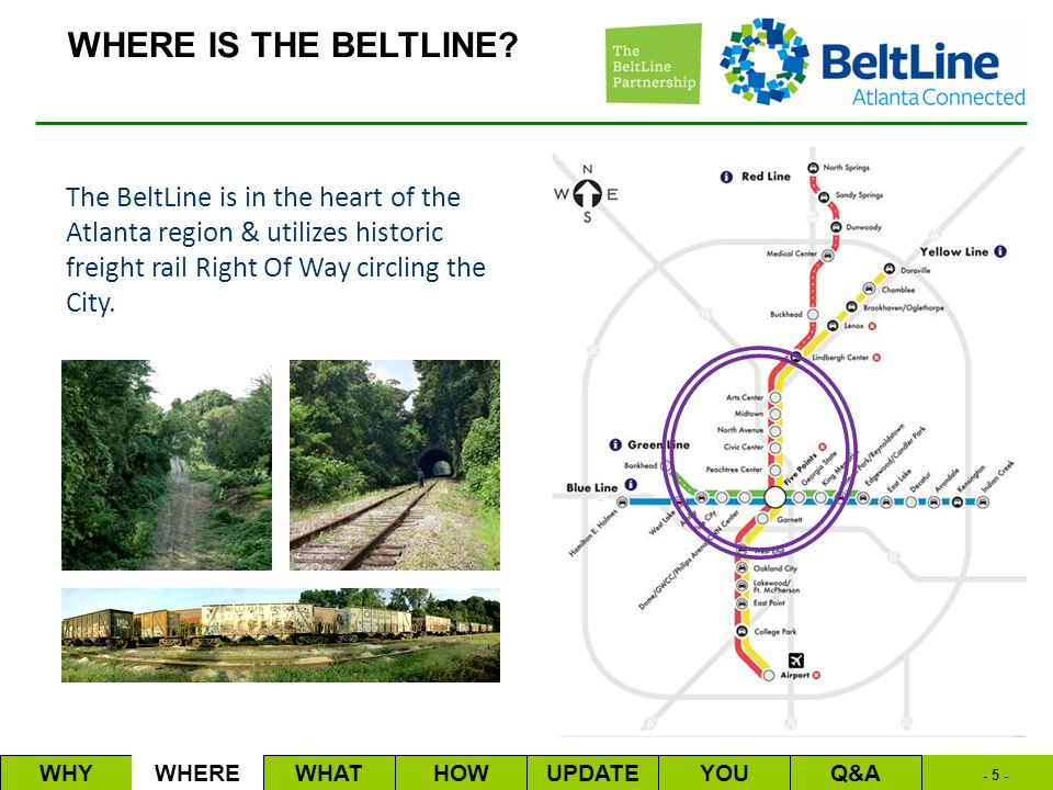 1 - Updated April 2010 The Atlanta BeltLine Why is the