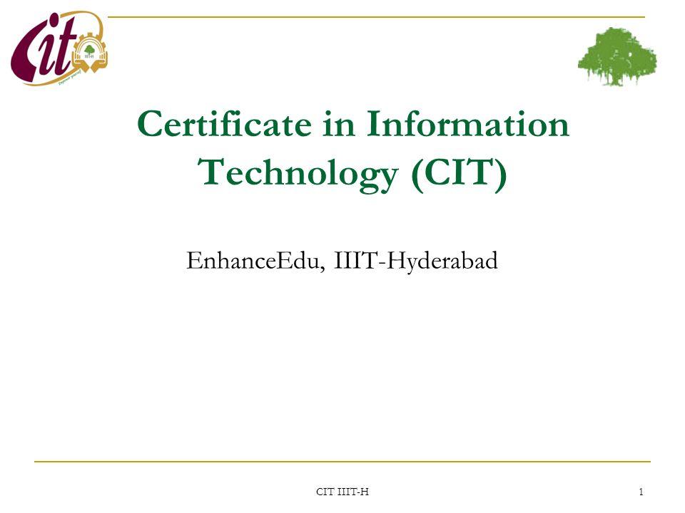 Certificate in Information Technology (CIT) EnhanceEdu, IIIT ...