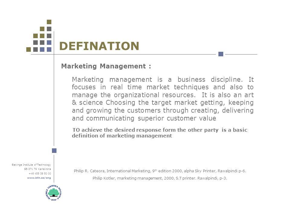 Blekinge Institute Of Technology SE Karlskrona DEFINATION Marketing Management Is A Business Discipline