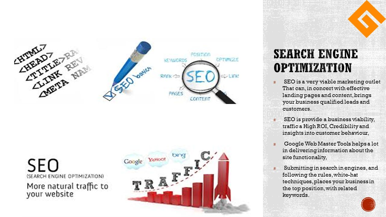 s SEO is a very viable marketing outlet That can, in concert with effective landing pages and content, brings your business qualified leads and customers.