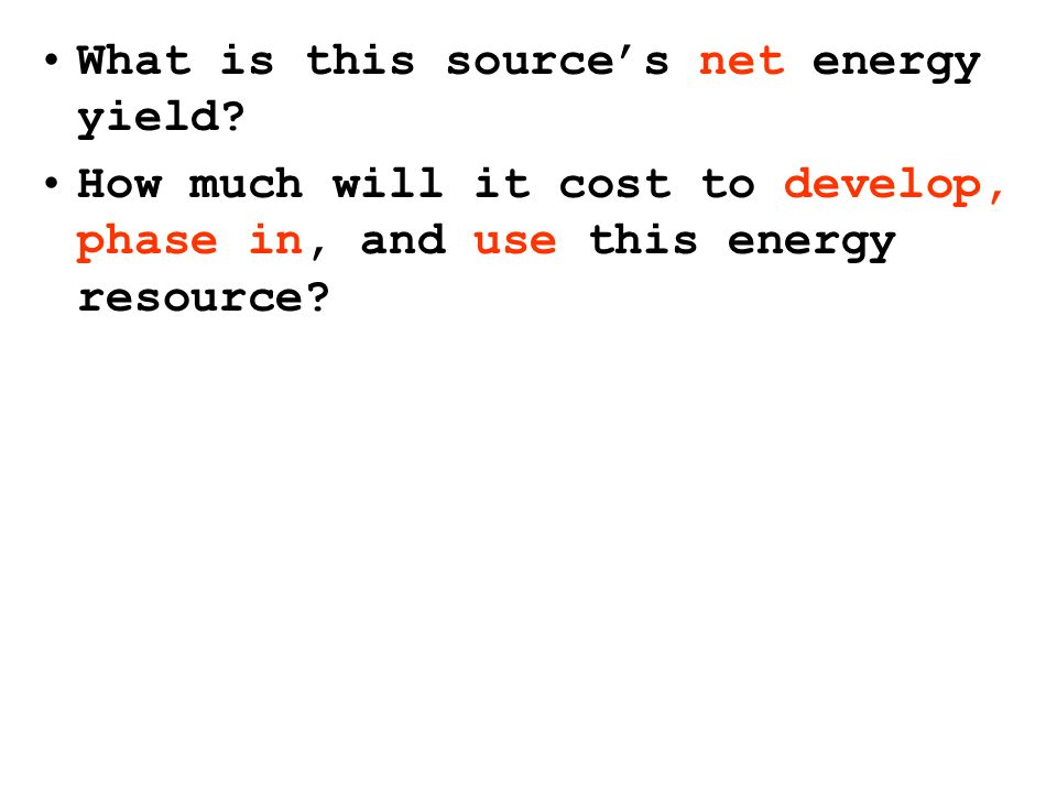 What is this source's net energy yield.