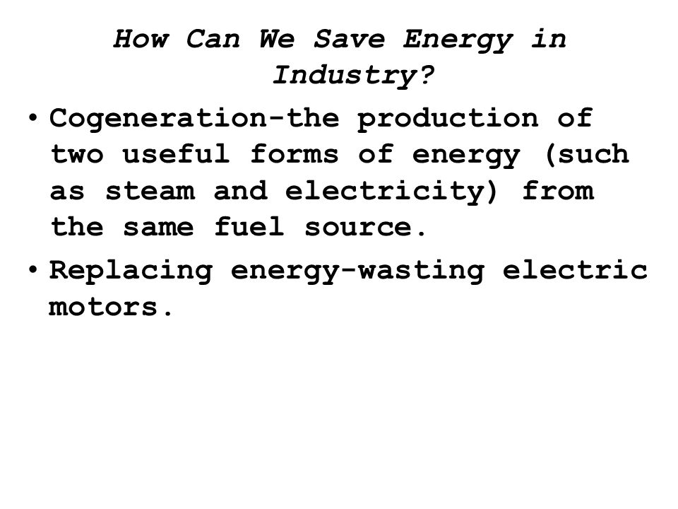 How Can We Save Energy in Industry.