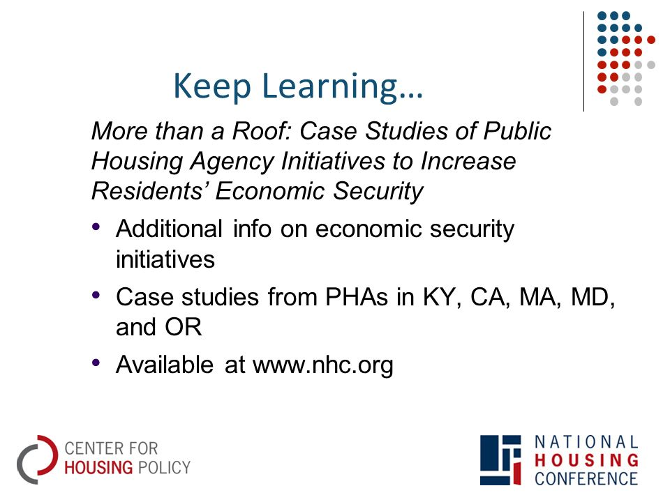 BUILDING RESIDENTS' ECONOMIC OPPORTUNITIES, MEETING YOUR HOUSING